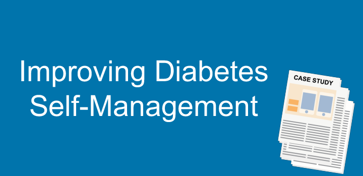 Improving Diabetes Self-Management Case Study