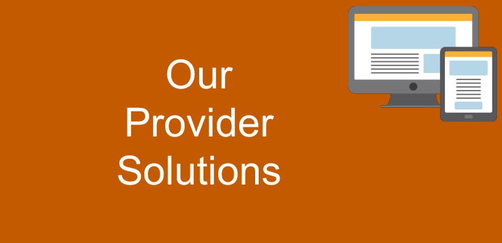 Our Provider Solutions