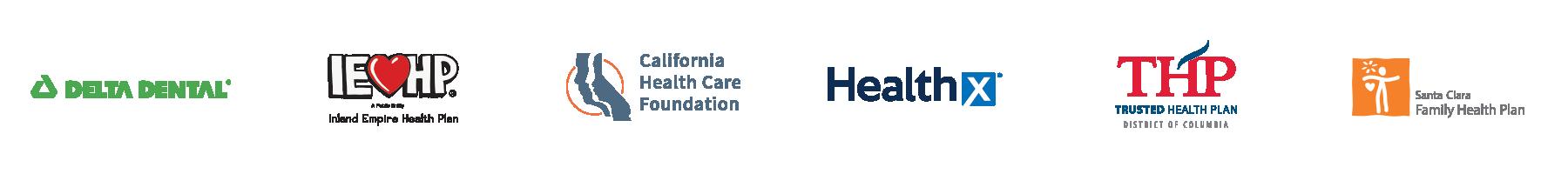 Delta Dental | Inland Empire Health Plan | California Health Care Foundation | Healthx | Trusted Health Plan | Santa Clara Family Health Plan